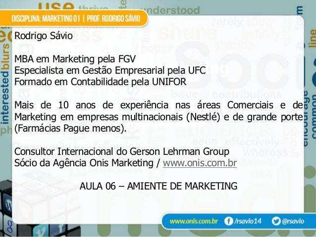 AULA 06  Análise do Ambiente de Marketing - prof. Rodrigo Sávio