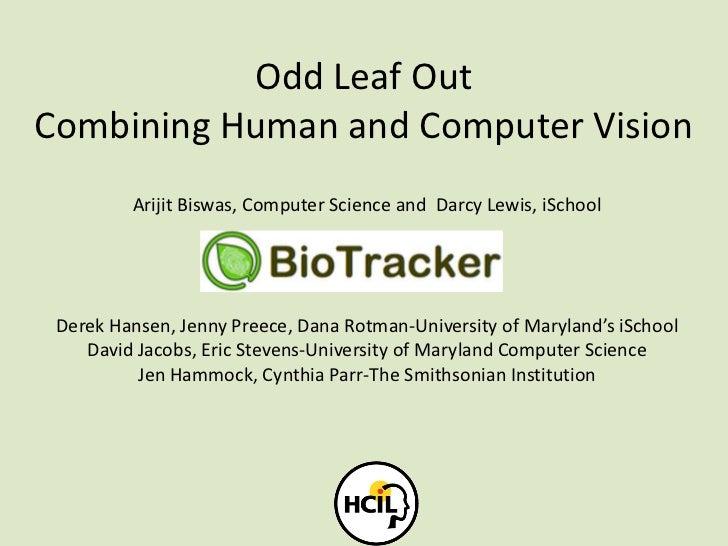 Odd Leaf Out-HCIL Symposium 5.26.11