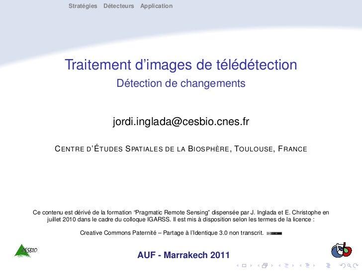 Stratégies Détecteurs Application           Traitement d'images de télédétection                              Détection de...