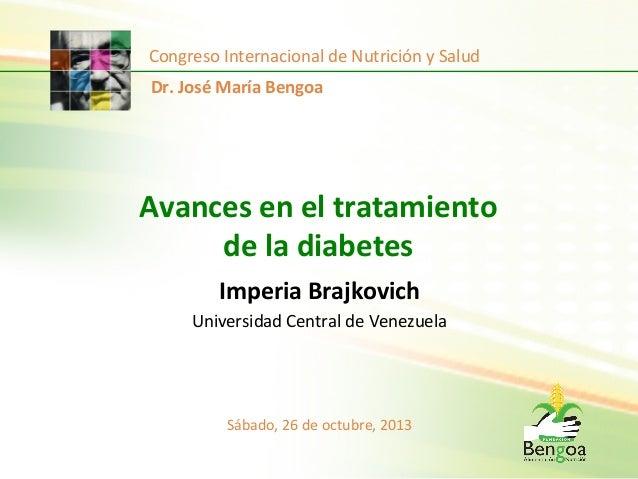 Congreso  Internacional  de  Nutrición  y  Salud   Dr.  José  María  Bengoa    Avances  en  el  ...