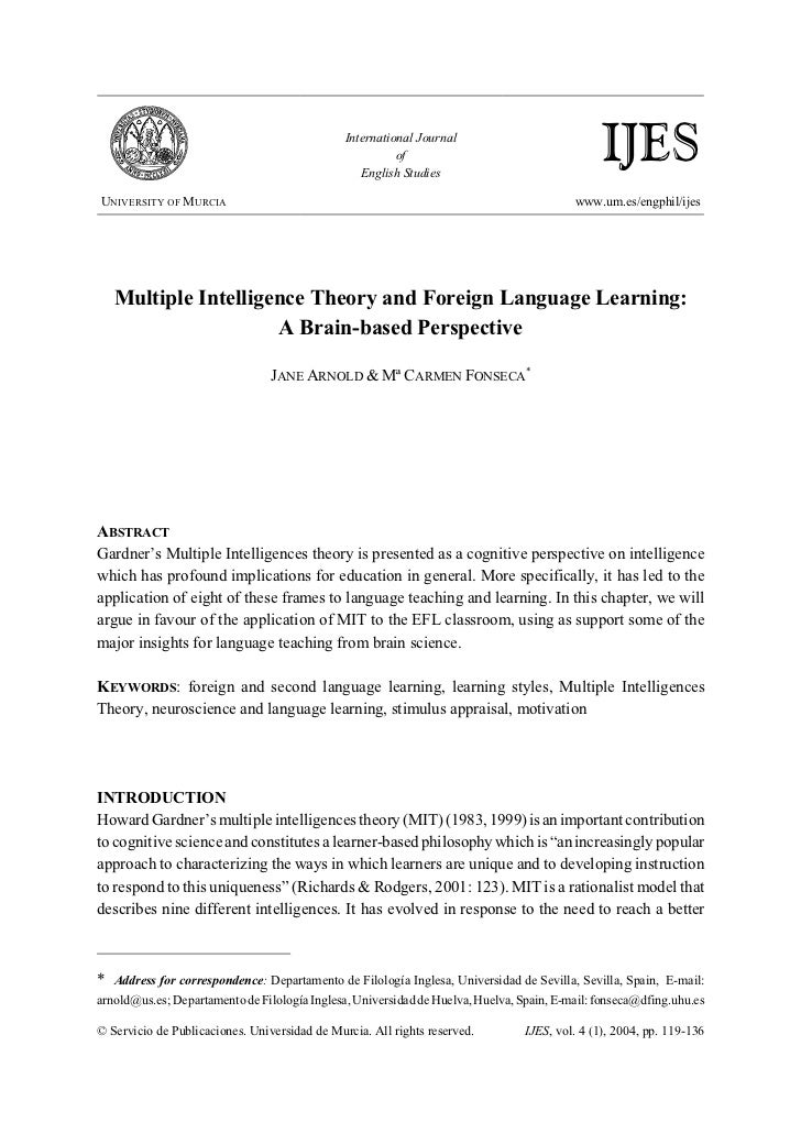 Multiple Intelligence Theory and Foreign Language Learning: A Brain-based Perspective
