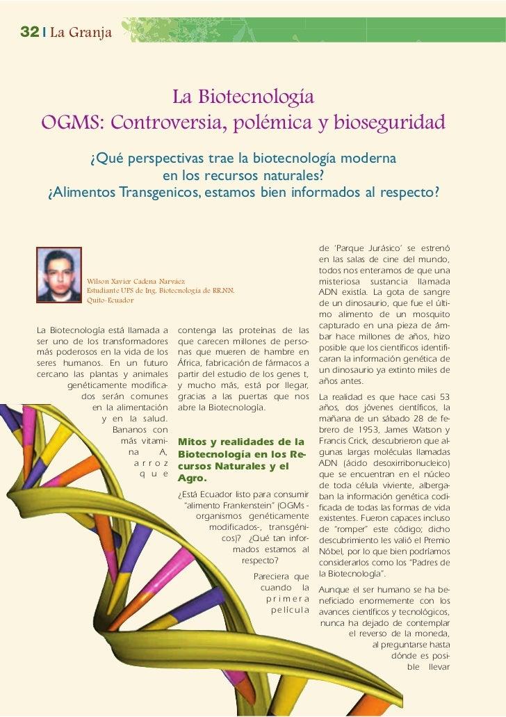 32 | La Granja               La Biotecnología   OGMS: Controversia, polémica y bioseguridad          ¿Qué perspectivas tra...
