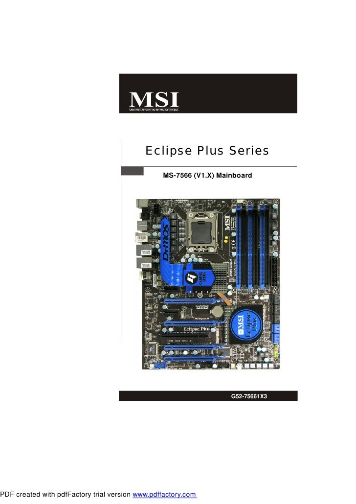 Eclipse Plus Series   MS-7566 (V1.X) Mainboard                         G52-75661X3       i