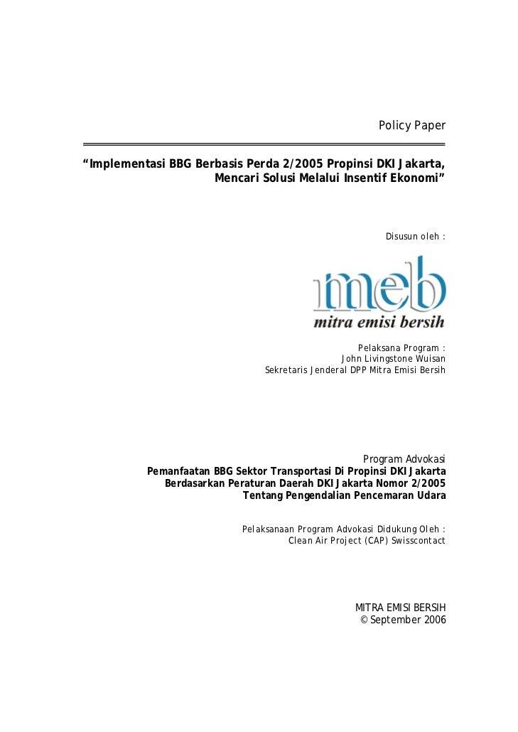"""Policy Paper""""Implementasi BBG Berbasis Perda 2/2005 Propinsi DKI Jakarta,                     Mencari Solusi Melalui Insen..."""