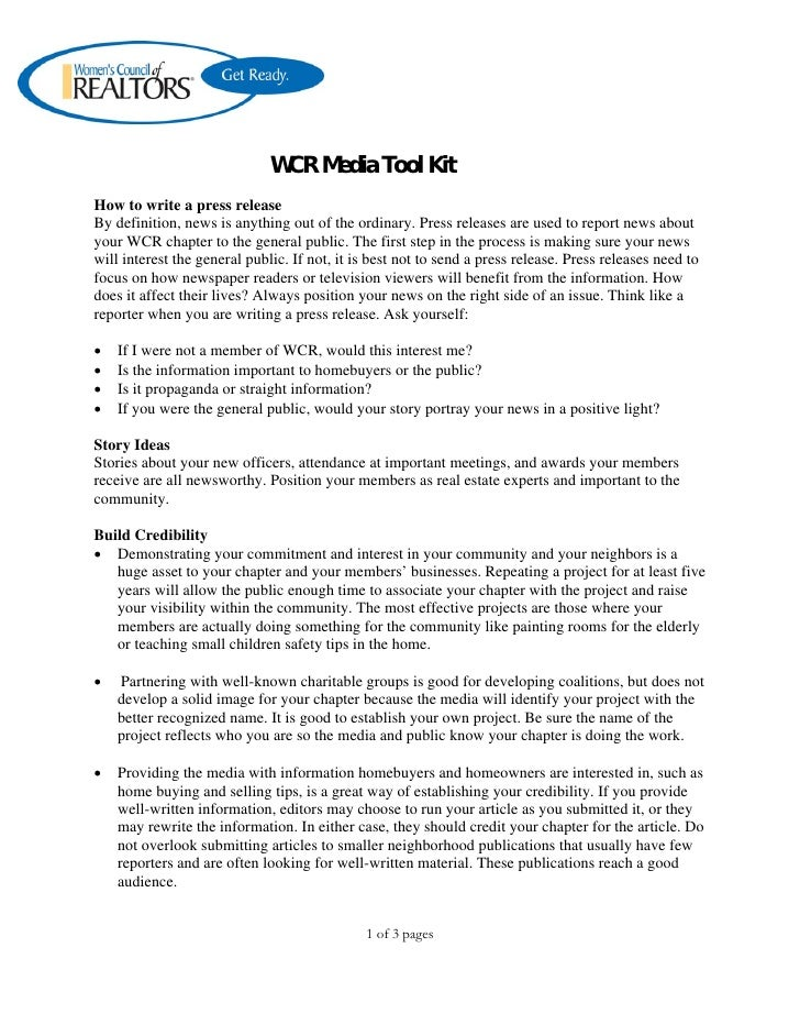 WCR Media Tool Kit How to write a press release By definition, news is anything out of the ordinary. Press releases are us...