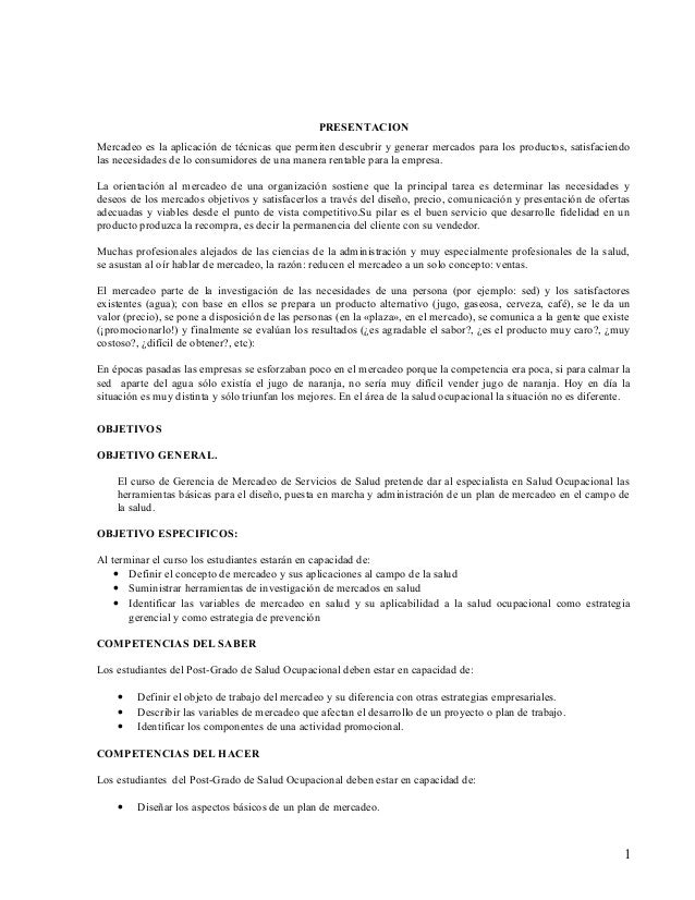 PRESENTACION Mercadeo es la aplicación de técnicas que permiten descubrir y generar mercados para los productos, satisfaci...
