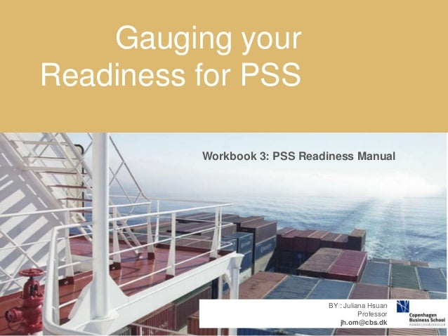 07-05-2014 107-05-2014 1 CLICK TO EDIT CLICK TO EDIT Workbook 3: PSS Readiness Manual BY : Juliana Hsuan Professor jh.om@c...
