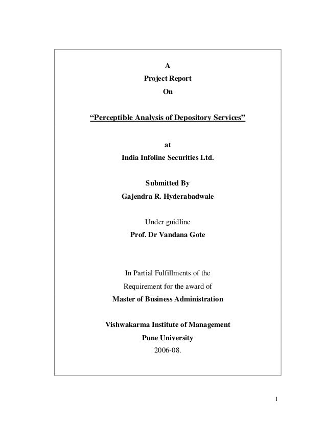 """1 A Project Report On """"Perceptible Analysis of Depository Services"""" at India Infoline Securities Ltd. Submitted By Gajendr..."""