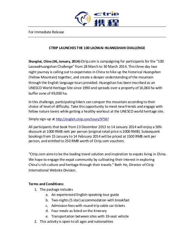 For Immediate Release  CTRIP LAUNCHES THE 100 LAOWAI HUANGSHAN CHALLENGE  Shanghai, China (06, January, 2014):Ctrip.com is...