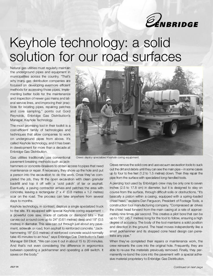 Keyhole technology: a solidsolution for our road surfacesNatural gas utilities must regularly maintainthe underground pipe...
