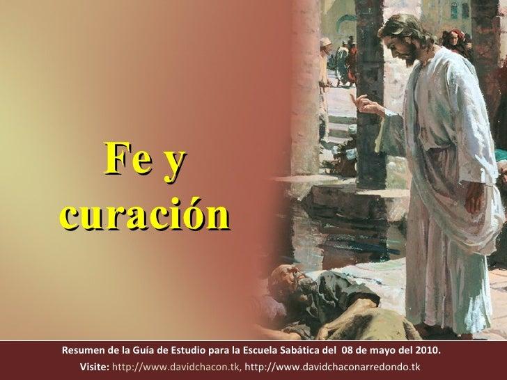 Resumen de la Guía de Estudio para la Escuela Sabática del  08 de mayo del 2010. Visite:   http://www.davidchacon.tk ,  ht...