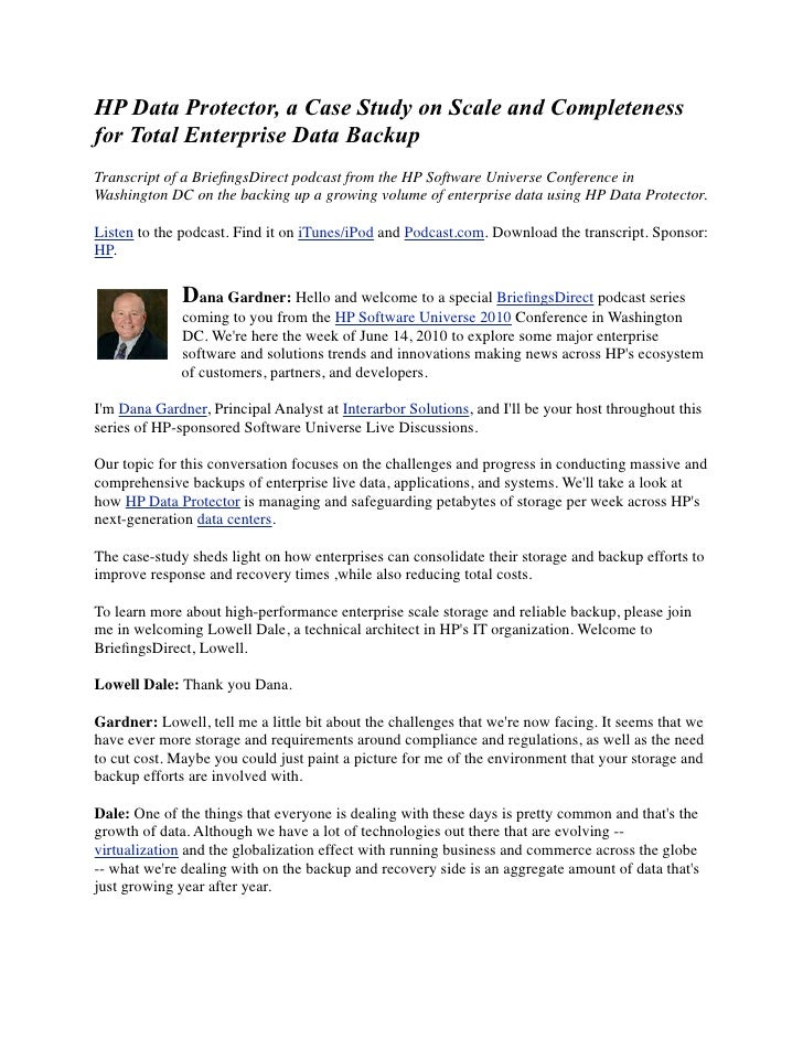 HP Data Protector, a Case Study on Scale and Completeness for Total Enterprise Data Backup
