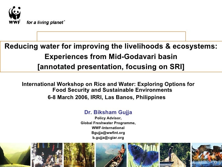Reducing water for improving the livelihoods & ecosystems: Experiences from Mid-Godavari basin [annotated presentation, fo...