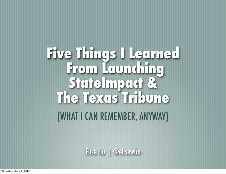 Five Things I Learned                            From Launching                             StateImpact &                 ...