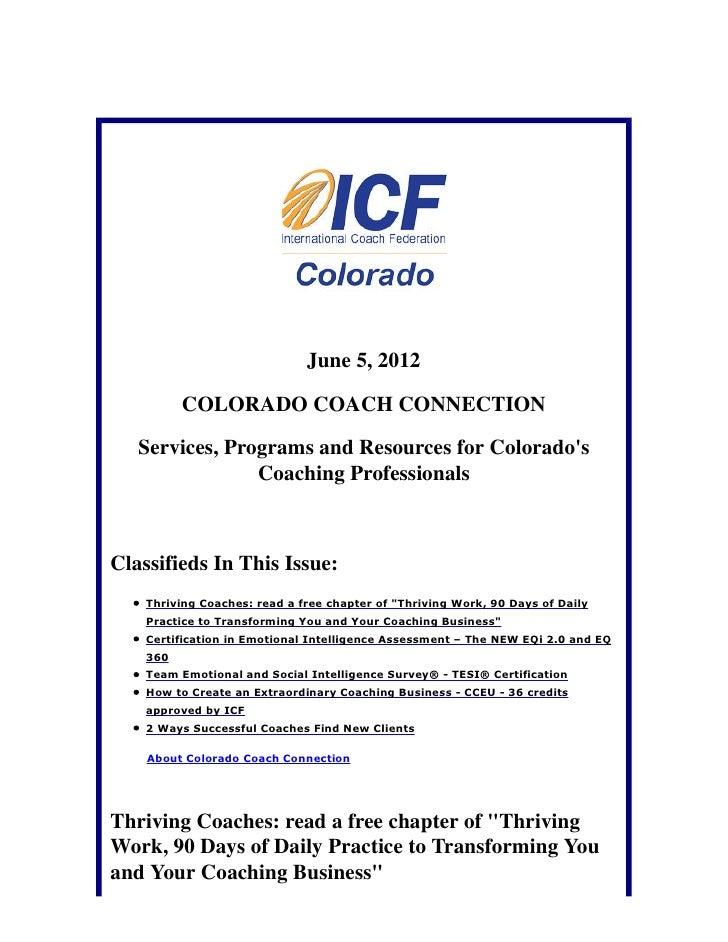 June 5, 2012          COLORADO COACH CONNECTION   Services, Programs and Resources for Colorados                Coaching P...