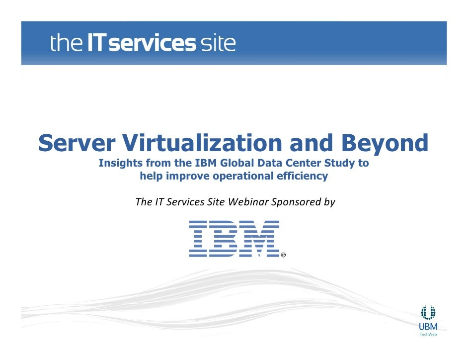 Server Virtualization and Beyond