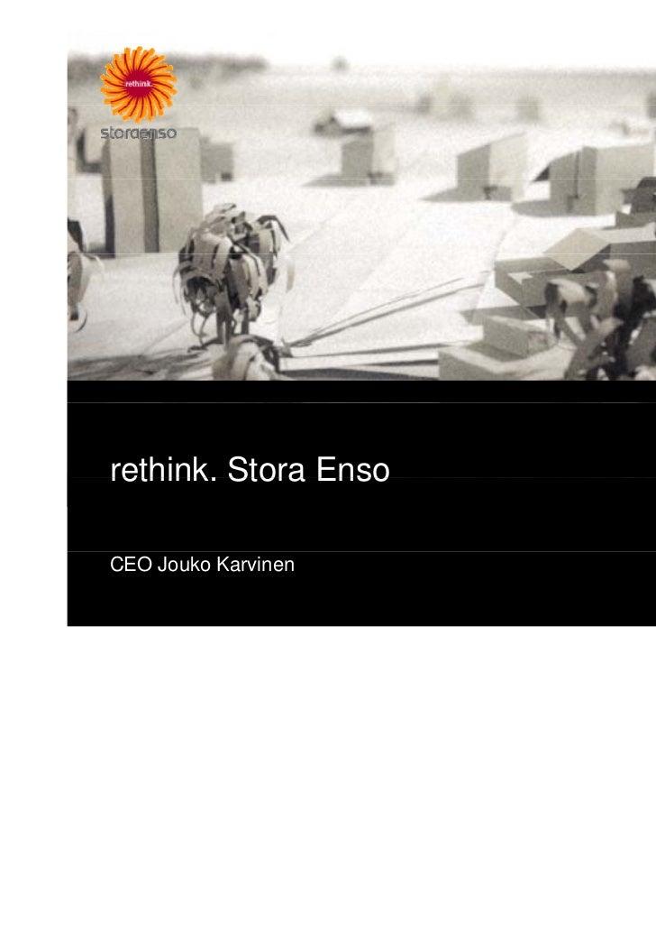 rethink.rethink Stora EnsoCEO Jouko Karvinen