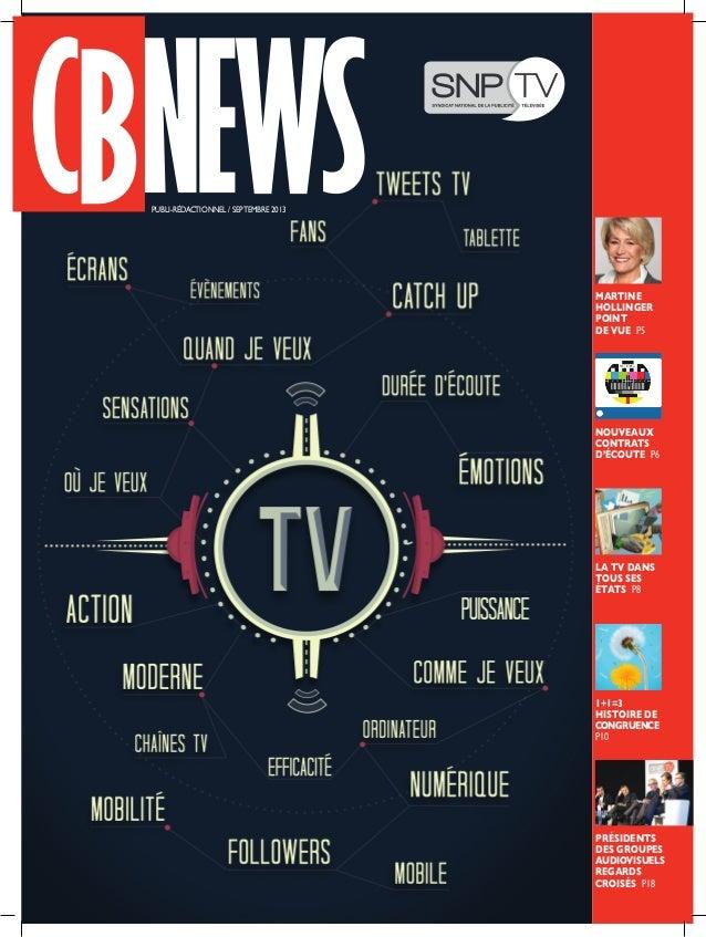 publi-rédactionnel / SEPTEMBRE 2013 martine hollinger point de vue P5 Nouveaux contrats d'écoute P6 La tv dans tous ses ét...
