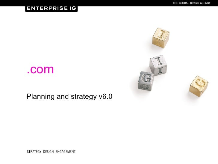 .com Planning and strategy v6.0