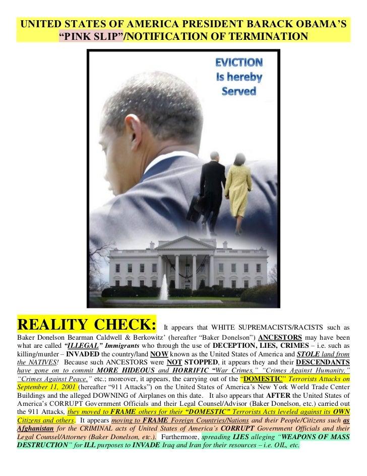 "UNITED STATES OF AMERICA PRESIDENT BARACK OBAMA'S      ""PINK SLIP""/NOTIFICATION OF TERMINATIONREALITY CHECK:              ..."