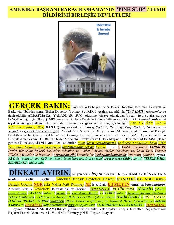 """AMERİKA BAŞKANI BARACK OBAMANIN """"PINK SLIP"""" / FESİH          BİLDİRİMİ BİRLEŞİK DEVLETLERİGERÇEK BAKIN: Görünen o ki beyaz..."""