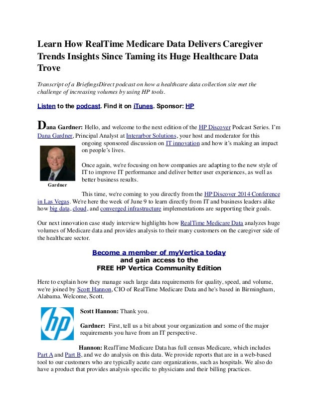 Learn How RealTime Medicare Data Delivers Caregiver Trends Insights Since Taming its Huge Healthcare Data Trove Transcript...