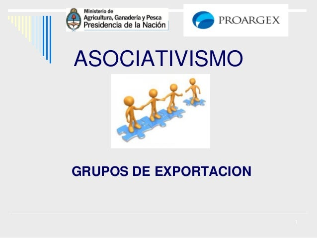ASOCIATIVISMO  GRUPOS DE EXPORTACION  1