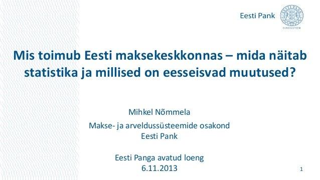 Mihkel Nõmmela. Ühtne euromaksete piirkond (SEPA) ja muutused Eesti maksekeskkonnas