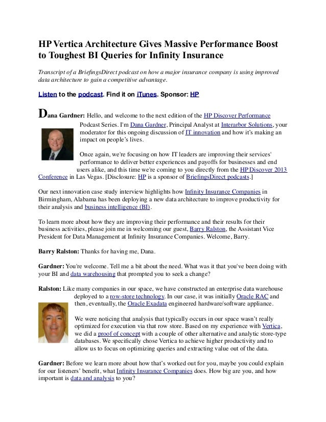 HP Vertica Architecture Gives Massive Performance Boost to Toughest BI Queries for Infinity Insurance Transcript of a Brie...