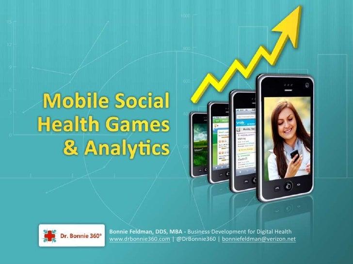 Bonnie Feldman, DDS, MBA - Business Development for Digital Healthwww.drbonnie360.com   @DrBonnie360   bonniefeldman@veriz...
