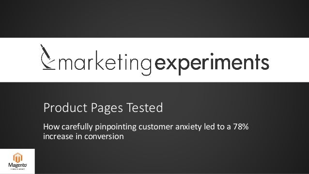 Product Pages Tested: How carefully pinpointing customer anxiety led to a 78% increase in conversion
