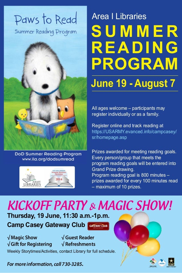 Area I Libraries KICKOFF PARTY & MAGIC SHOW! Thursday, 19 June, 11:30 a.m.-1p.m. Camp Casey Gateway Club √ Magic Show					...