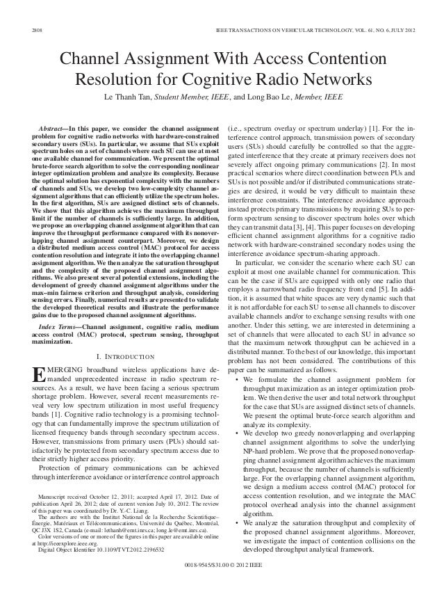 2808 IEEE TRANSACTIONS ON VEHICULAR TECHNOLOGY, VOL. 61, NO. 6, JULY 2012 Channel Assignment With Access Contention Resolu...