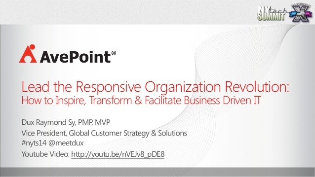 Lead the Responsive Organization Revolution:  How to Inspire, Transform & Facilitate Business Driven IT   http://youtu....