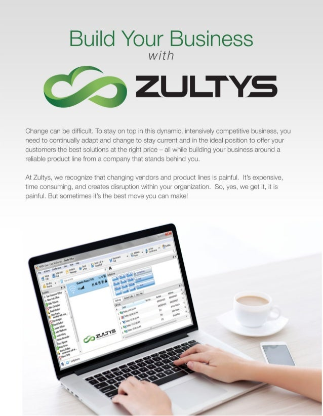 WHY PARTNER WITH ZULTYS