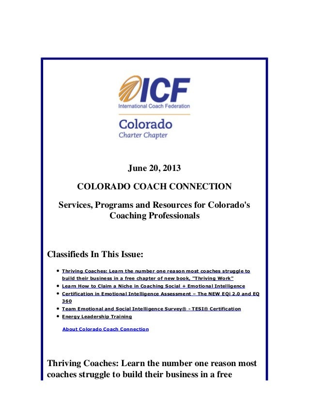 June 20, 2013COLORADO COACH CONNECTIONServices, Programs and Resources for ColoradosCoaching ProfessionalsClassifieds In T...