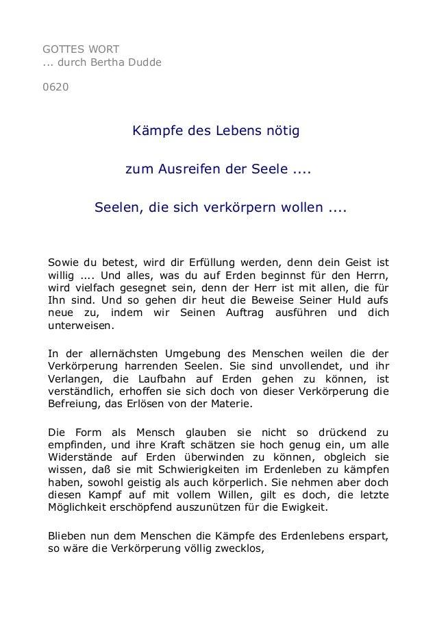 GOTTES WORT ... durch Bertha Dudde 0620 Kämpfe des Lebens nötig zum Ausreifen der Seele .... Seelen, die sich verkörpern w...