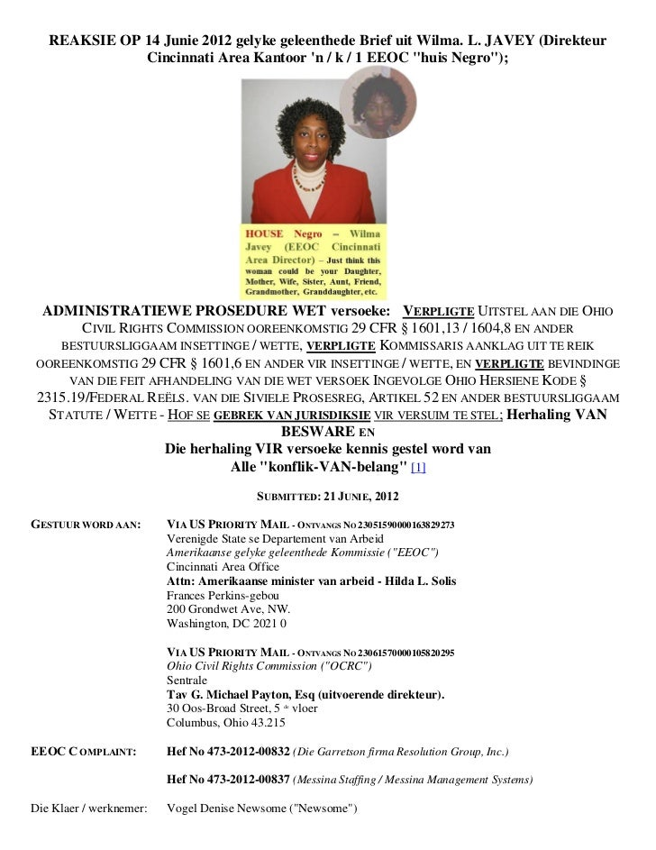 REAKSIE OP 14 Junie 2012 gelyke geleenthede Brief uit Wilma. L. JAVEY (Direkteur              Cincinnati Area Kantoor n / ...