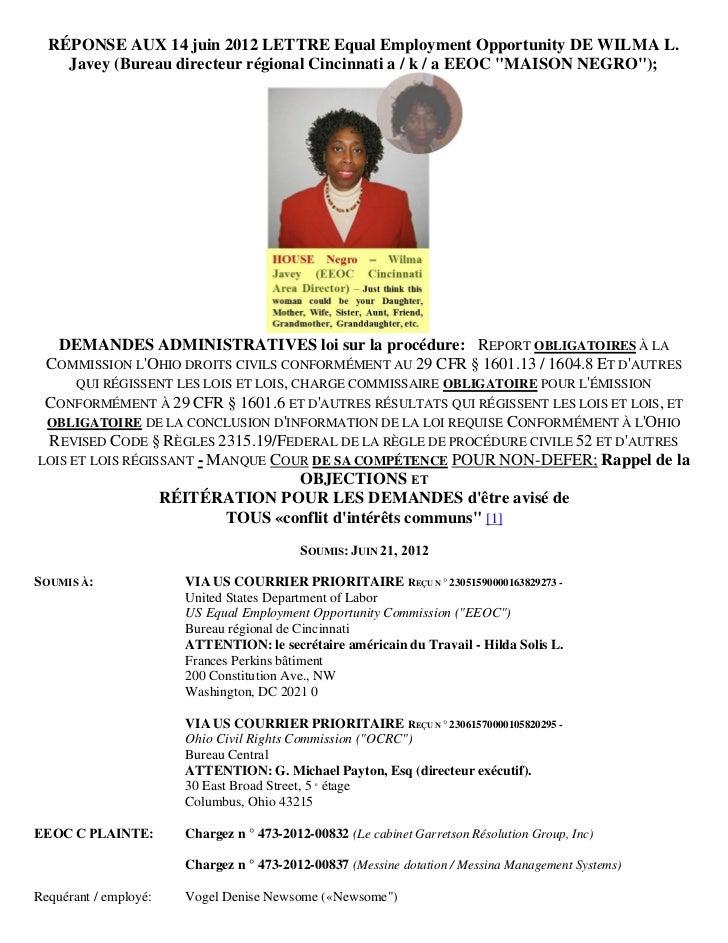 RÉPONSE AUX 14 juin 2012 LETTRE Equal Employment Opportunity DE WILMA L.    Javey (Bureau directeur régional Cincinnati a ...