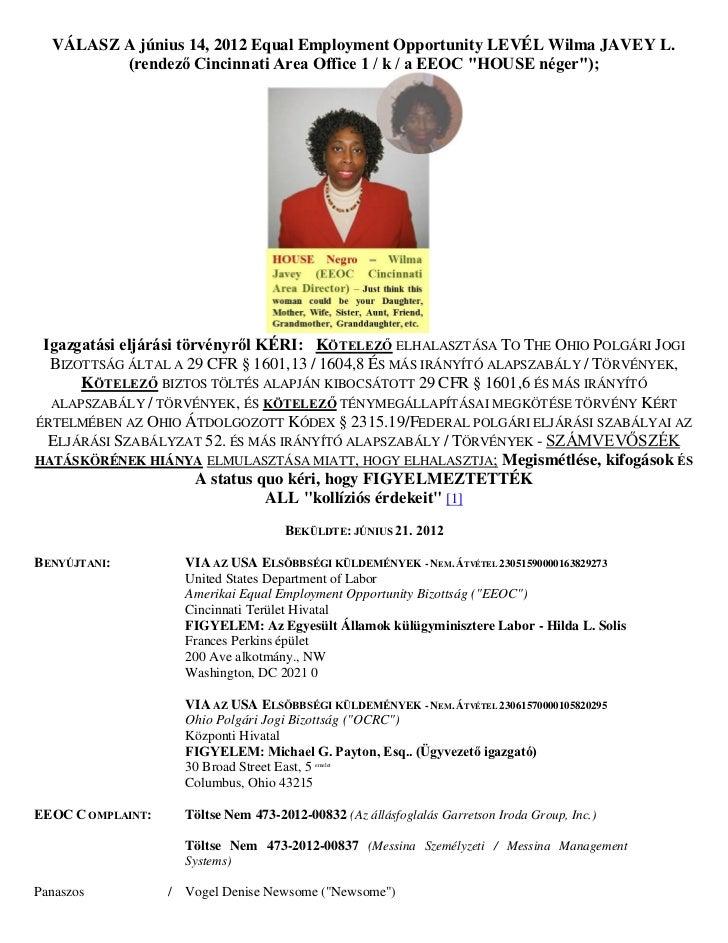 VÁLASZ A június 14, 2012 Equal Employment Opportunity LEVÉL Wilma JAVEY L.         (rendező Cincinnati Area Office 1 / k /...