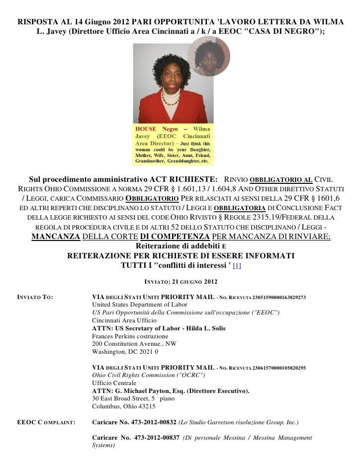 RISPOSTA AL 14 Giugno 2012 PARI OPPORTUNITA LAVORO LETTERA DA WILMA    L. Javey (Direttore Ufficio Area Cincinnati a / k /...