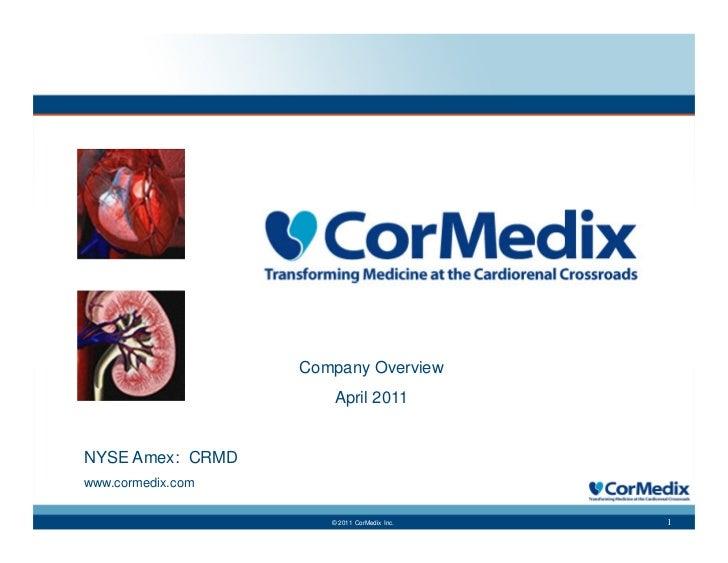 CorMedix (AMEX: CRMD; Stock Twits: $CRMD) April 2011