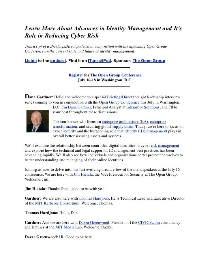 Learn More About Advances in Identity Management and ItsRole in Reducing Cyber RiskTranscript of a BriefingsDirect podcast ...