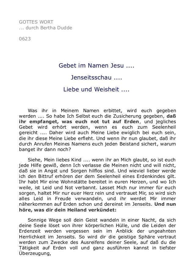 GOTTES WORT ... durch Bertha Dudde 0623 Gebet im Namen Jesu .... Jenseitsschau .... Liebe und Weisheit .... Was ihr in Mei...