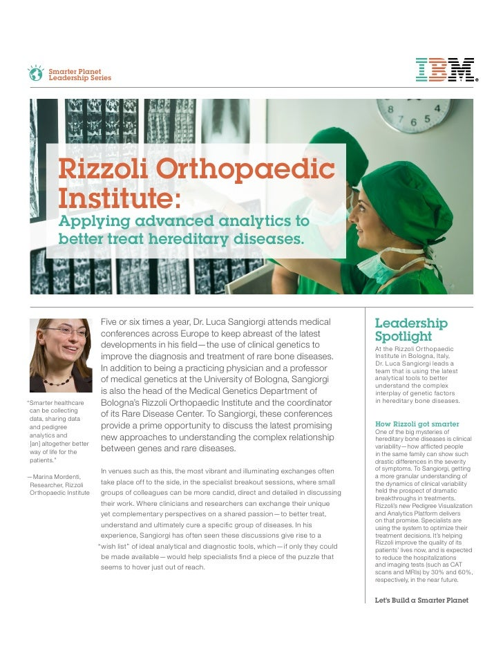 Smarter Planet        Leadership Series           Rizzoli Orthopaedic           Institute:           Applying advanced ana...