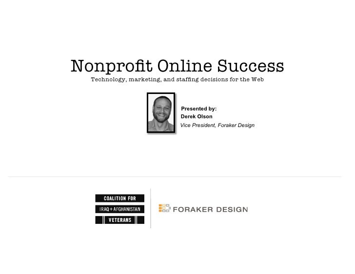"Nonprofit Online Success""                      Technology, marketing, and staffing decisions for the Web                    ..."