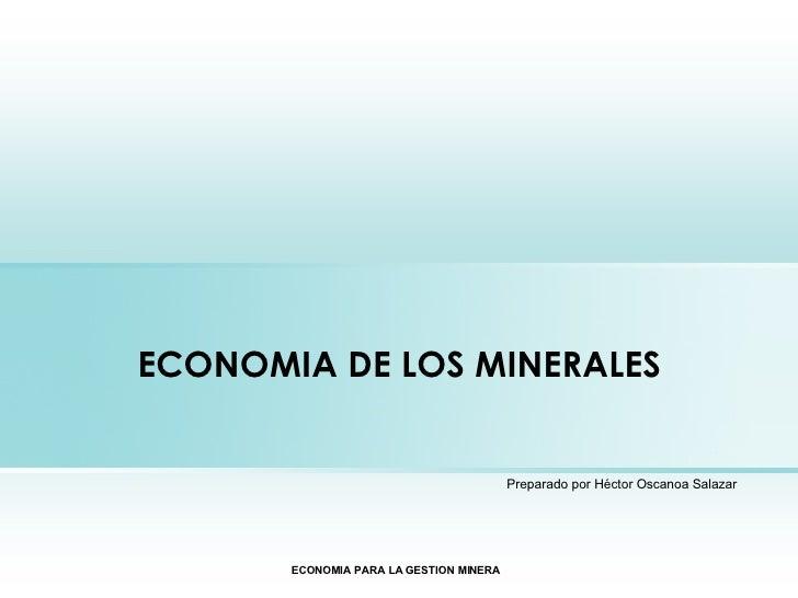 ECONOMIA DE LOS MINERALES
