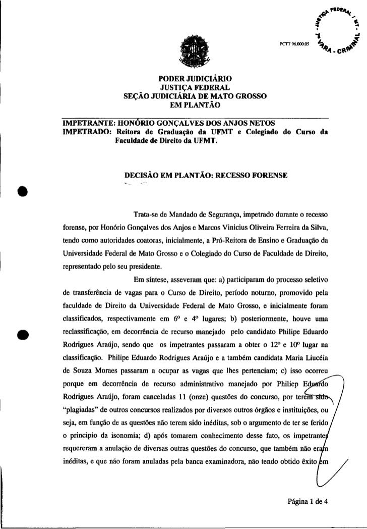 Suspende Matrícula - UFMT Direito