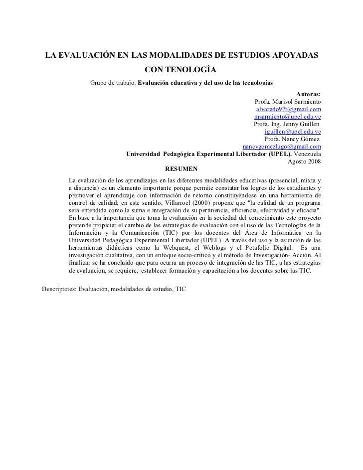 LA EVALUACIÓN EN LAS MODALIDADES DE ESTUDIOS APOYADAS                                      CON TENOLOGÍA                 G...