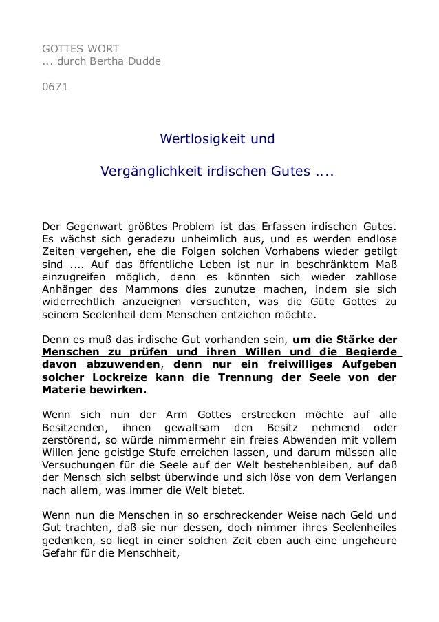 GOTTES WORT ... durch Bertha Dudde 0671 Wertlosigkeit und Vergänglichkeit irdischen Gutes .... Der Gegenwart größtes Probl...